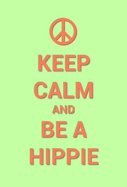 Blijf kalm en word een hippie