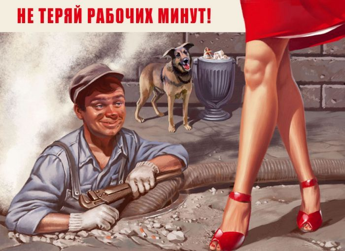 """Don't waste precious work hours"". USSR posters redefined."