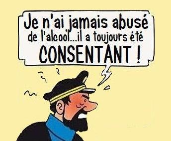 Tintin / Capitain Haddock / ENG.I have never abused alcohol... it was always consenting.