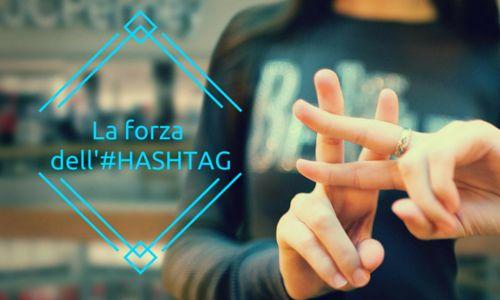 La forza dell'#HASHTAG - Primo Promo Blog - Primo Promo Italia srl