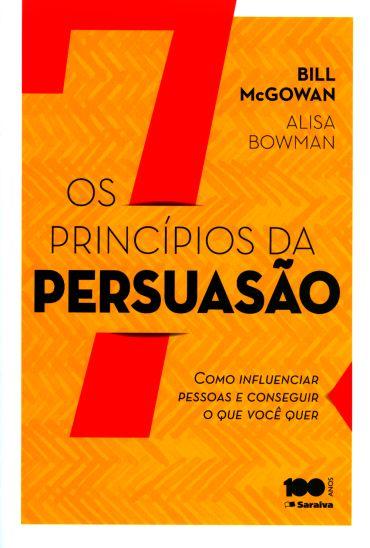 Os 7 Princípios da Persuasão