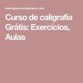 Curso de caligrafia Grátis: Exercícios, Aulas