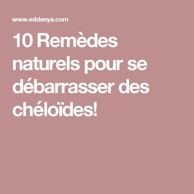 10 Remèdes naturels pour se débarrasser des chéloïdes!