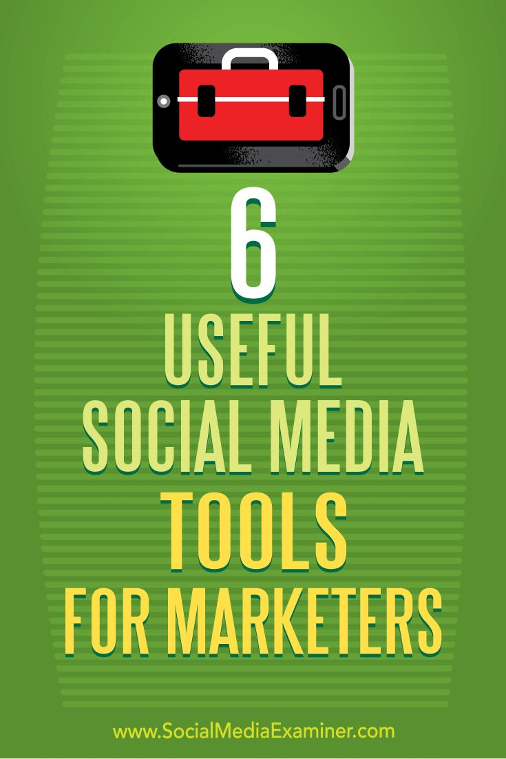 New tools have recently emerged to meet the evolving needs of busy social media marketers. In this article, you'll discover six tools that will improve your social media marketing workflow.