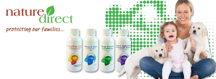 Nature Direct.   For a healthy, toxic chemical free home.  www.naturedirect.com.au