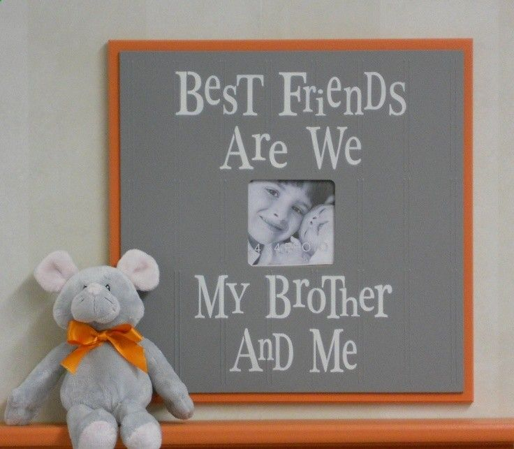 Orange and Gray Nursery Decor 16x16  Picture Frame Sign - Best Friends Are We My Brother And Me