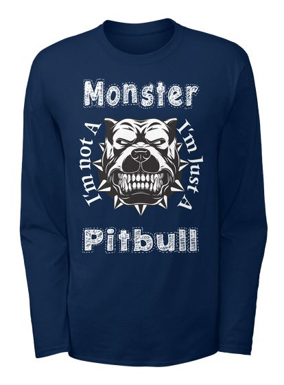 Pit Bull Is Not A Monster (Uk)  Limited Navy full sleeve T-Shirt Front