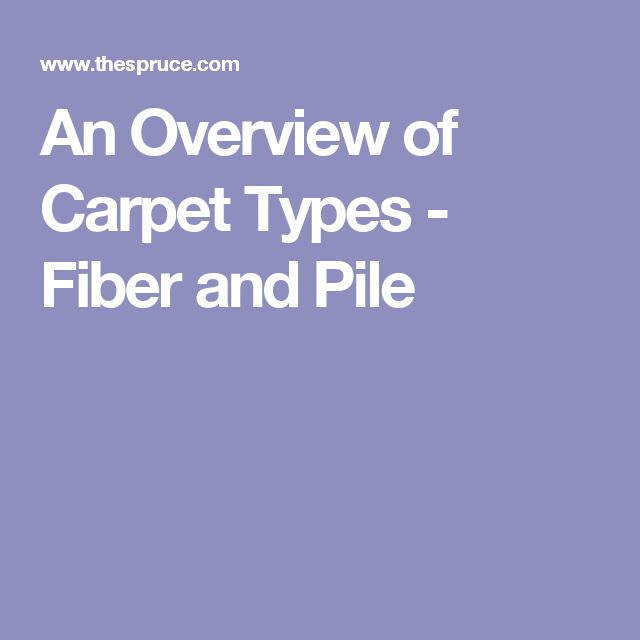 An Overview of Carpet Types - Fiber and Pile