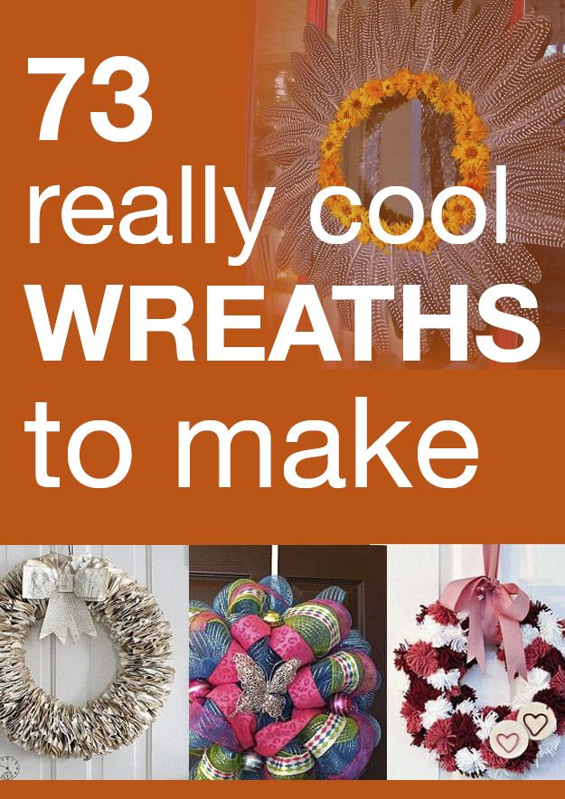 73 really cool wreaths to make