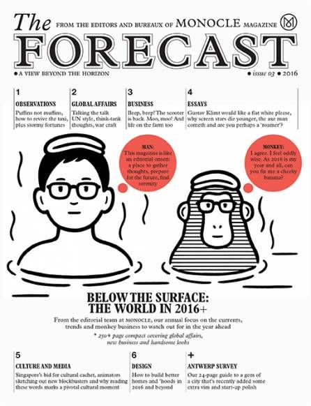 The Forecast 2016 - Magazine | Monocle