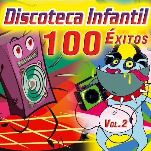 Discoteca Infantil. 100 Éxitos. Canciones Infantiles para Fiestas de Niños. Música Popular del Cancionero Tradicional. Vol. 2 de Various Artists - Año de producción 2015