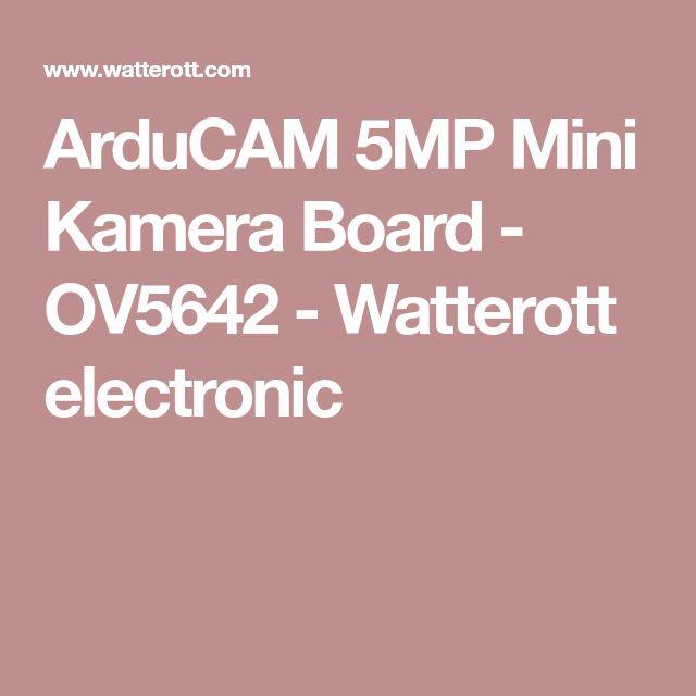 ArduCAM 5MP Mini Kamera Board - OV5642 - Watterott electronic