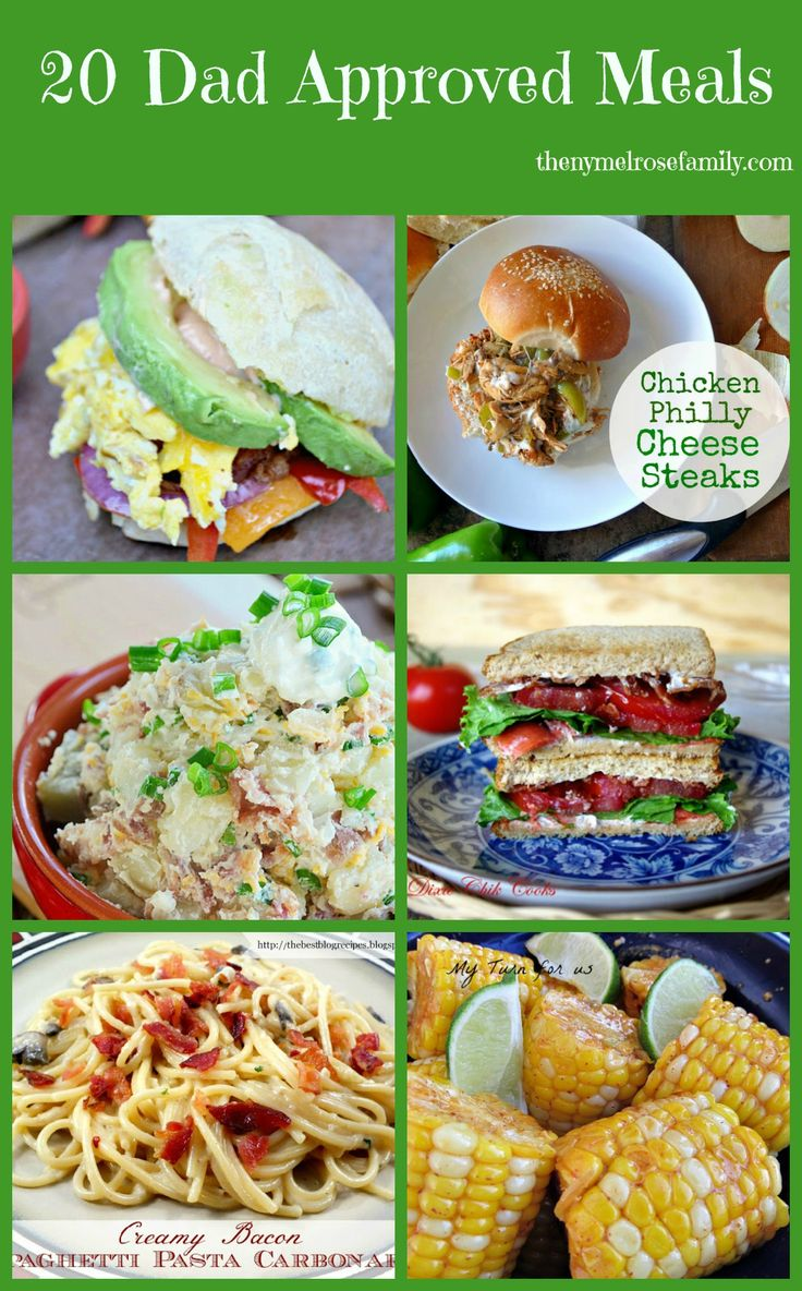 20 Dad Approved Meals. Great ideas for Father's Day