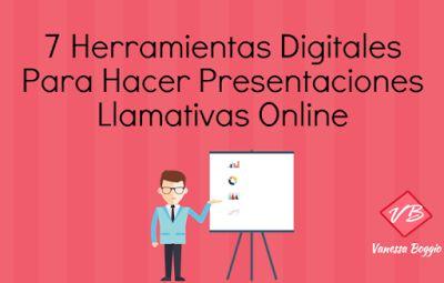 AYUDA PARA MAESTROS: 7 herramientas digitales para hacer presentaciones online llamativas