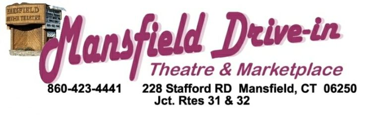 Mansfield Drive-In Theatre and Marketplace (860)-423-4441