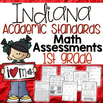 Included in this packet are assessments for the First Grade Indiana Academic Standards for Math (adopted in the summer of 2014 by the Indiana Department of Education). Over 80 assessments are included in this packet! Assessments for every standard are included!