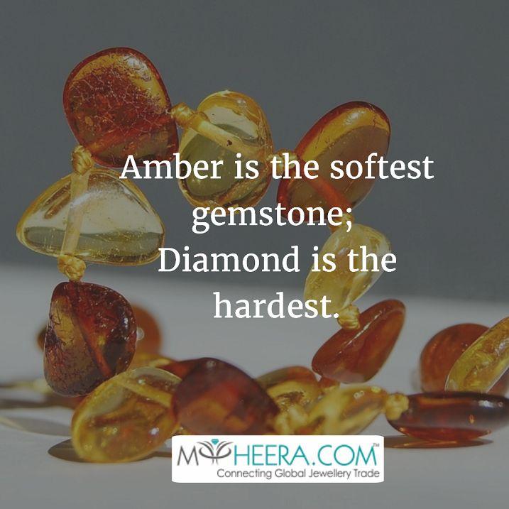 Amber is the softest gemstone; Diamond is the hardest. #myheera #amber #gemstones #diamonds #facts