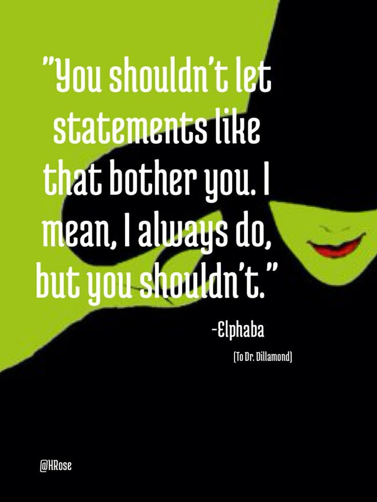 wicked musical quotes - Bing Images                                                                                                                                                                                 More