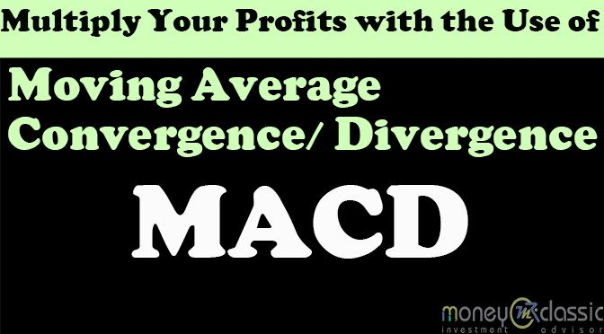 Multiply Your Profits With The Use Of Moving Average Convergence