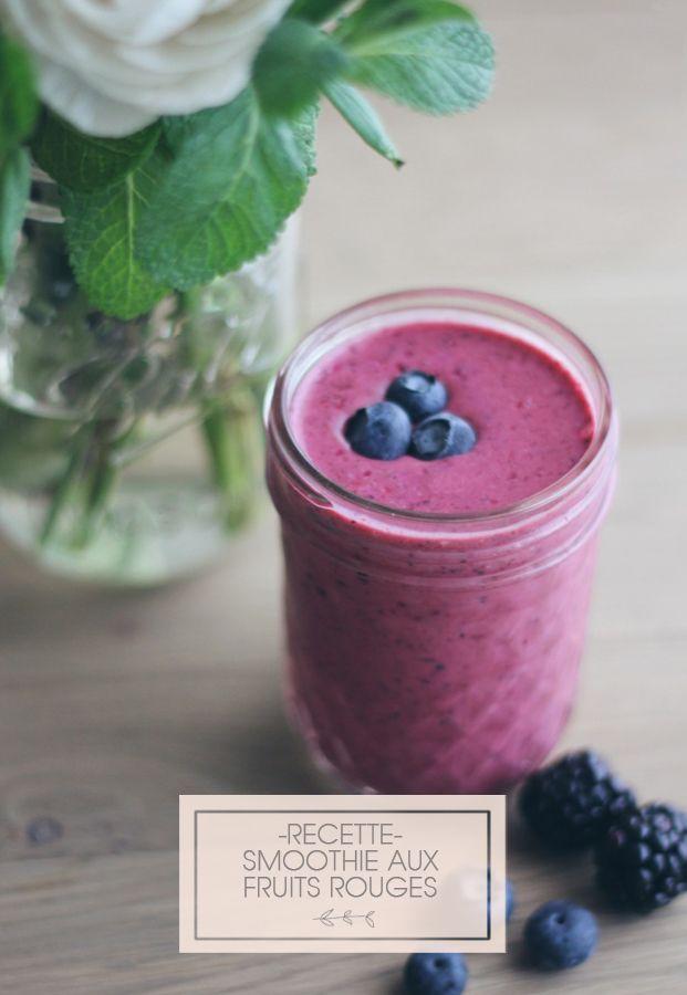 Recette : Un smoothie aux fruits rouges - La mariée aux pieds nus