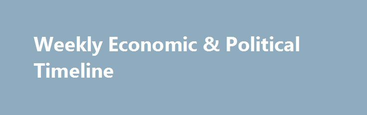 Weekly Economic & Political Timeline http://betiforexcom.livejournal.com/24821555.html  There are several high-impact news items scheduled this week, with a much fuller agenda compared to last week. The post Weekly Economic & Political Timeline appeared first on Forex news - Binary options. http://betiforex.com/weekly-economic-political-timeline-105/
