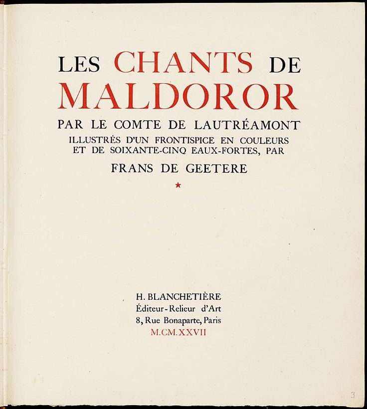 Here are a few images from the first illustrated edition of Le chants de Maldoror, published in an edition of 70 in 1927, and illustrated by Belgian artist Frans De Geetere. A wonderful write-up of the publication history of Maldoror can be found at the Koopman collection page, where these images were taken. Thanks to 50 Watts for unearthing this treasure trove. Have a look at Issidore Ducasse's apartment building.