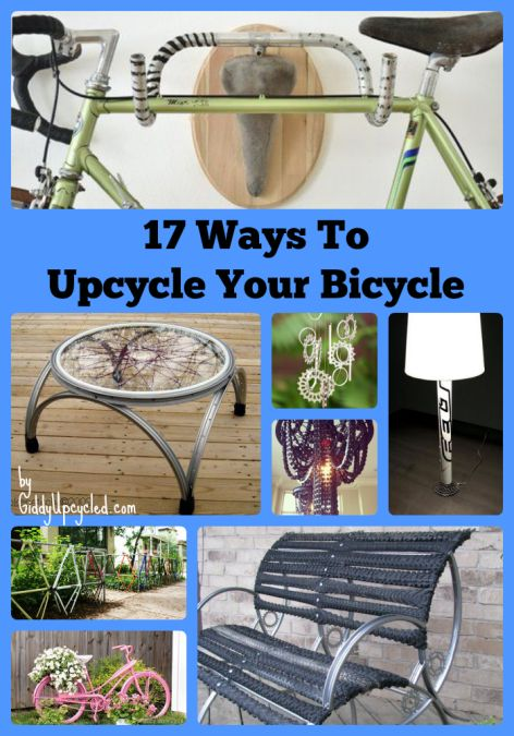 17 Ways to Upcycle A Bicycle - Who doesn't have an old bike of some sort laying around, that doesn't EVER get ridden? (Well except for those of you anti-hoarder…