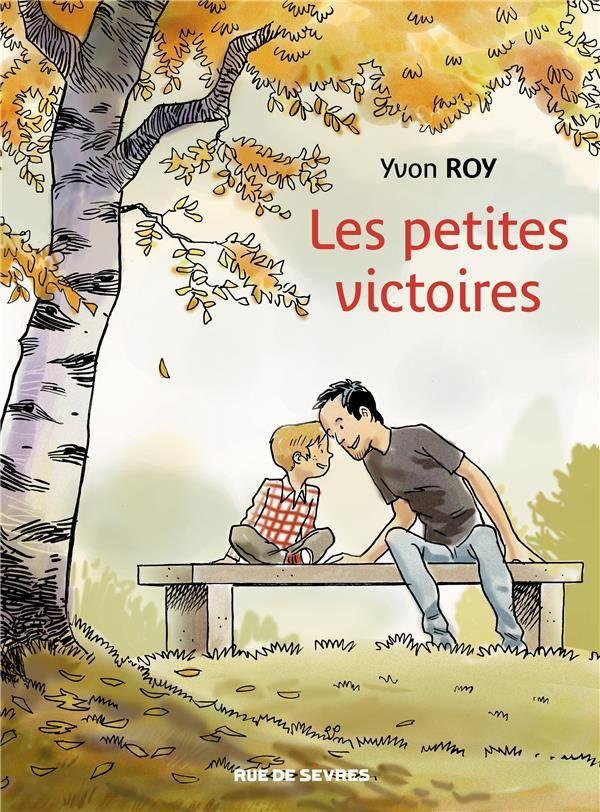 Les petites victoires - Yvon Roy - Rue De Sevres - Grand format - Vivement Dimanche LYON