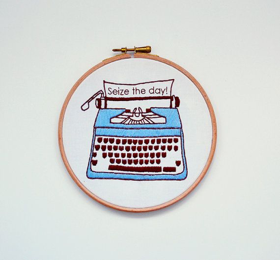 Embroidery Kit Retro Typewriter: Seize the day by RosiesRagsCrafts -- so so cute!!