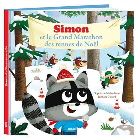 Simon et le grand marathon des rennes de Noël - SOPHIE DE MULLENHEIM - ROMAIN GUYARD