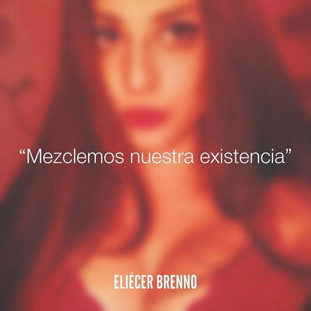"""""""Mezclemos nuestra existencia"""" –Eliécer Brenno Foto: @juuuditca — La Causa patreon.com/eliecerbrenno — #vida #quotes #writers #escritores #EliecerBrenno #reading #textos #instafrases #instaquotes #panama #poemas #poesias #pensamientos #autores #argentina #frases #frasedeldia #CulturaColectiva #letrasdeautores #chile #versos #barcelona #madrid #mexico #microcuentos #nochedepoemas #megustaleer #accionpoetica #colombia #venezuela Descubra Lendas da Literatura no E-Book Gratuito em…"""
