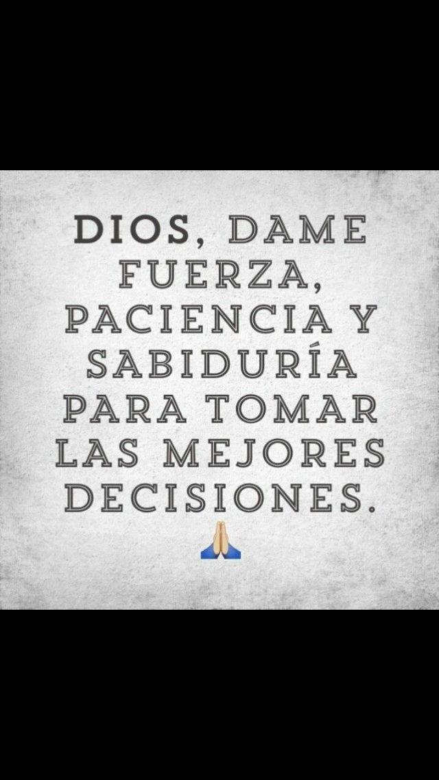 Dios dame fuerzas                                                       …