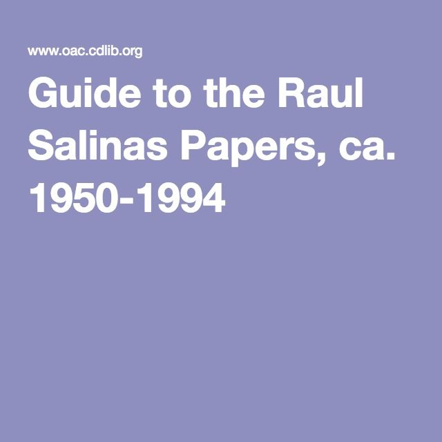 Guide to the Raul Salinas Papers, ca. 1950-1994