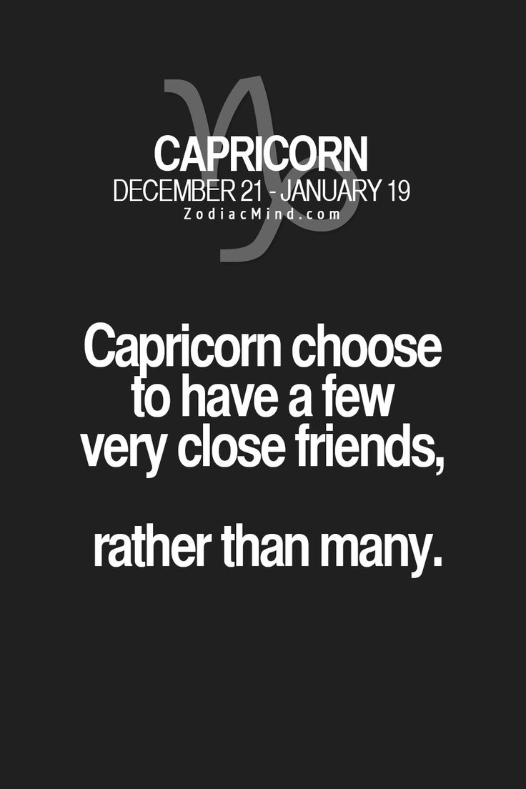 #capricorn #few friends
