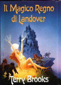 l Magico Regno di Landover di Terry Brooks consigliato dal nostro Bibliotecario di fiducia