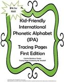 International Phonetic Alphabet (IPA) for Kids tracing pages, bingo games, and color by sound!