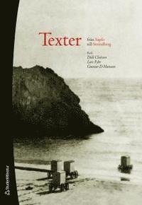 Texter från Sapfo till Strindberg - Dick Claésson, Lars Fyhr, Gunnar D Hansson - Bok (9789144032481)