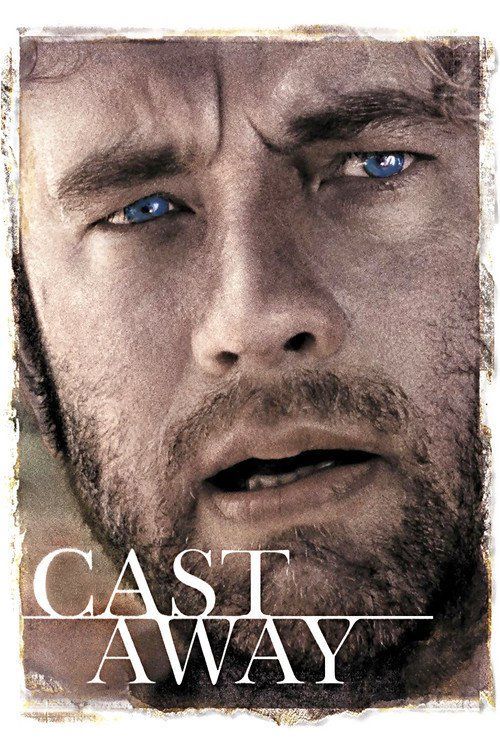 Watch Cast Away (2000) Full Movie Online Free