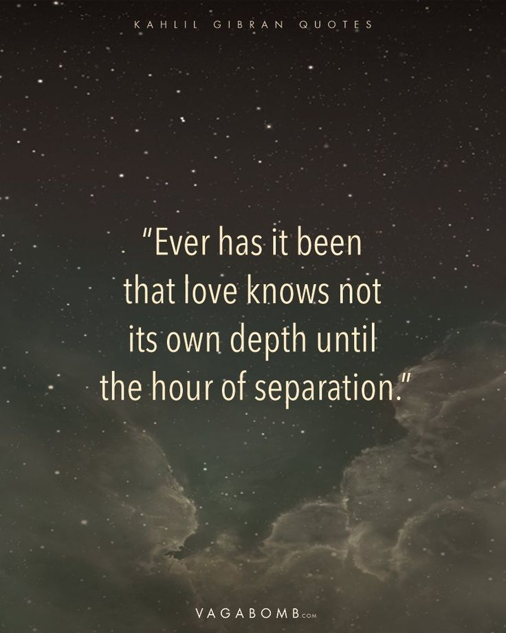 14 Kahlil Gibran Quotes That'll Change the Way You Look at Life and Love