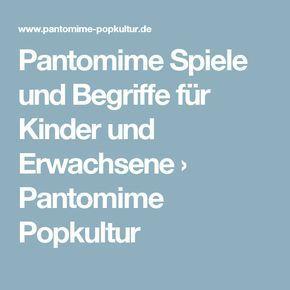 Pantomime Spiele und Begriffe für Kinder und Erwachsene › Pantomime Popkultur
