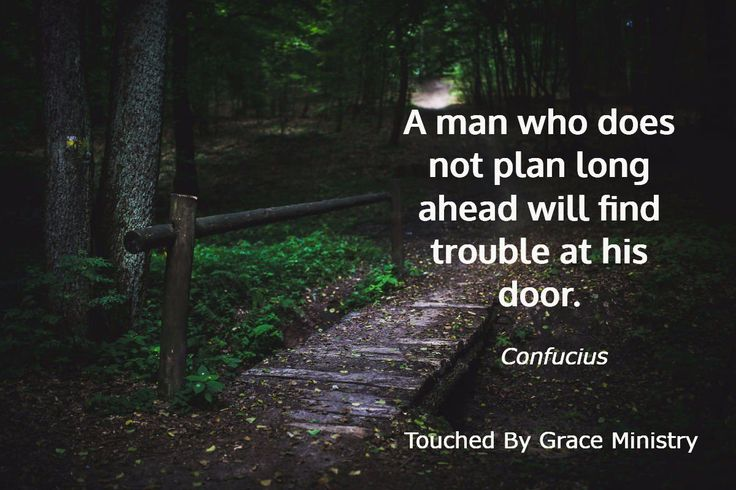 """""""A man who does not plan long ahead will find trouble at his door.""""- Confucius #quotes"""