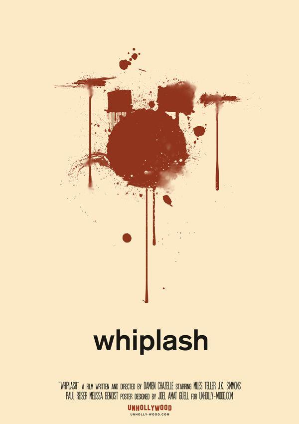 Whiplash (2014) ~ Minimal Movie Poster by Joel Amat Guell #amusementphile