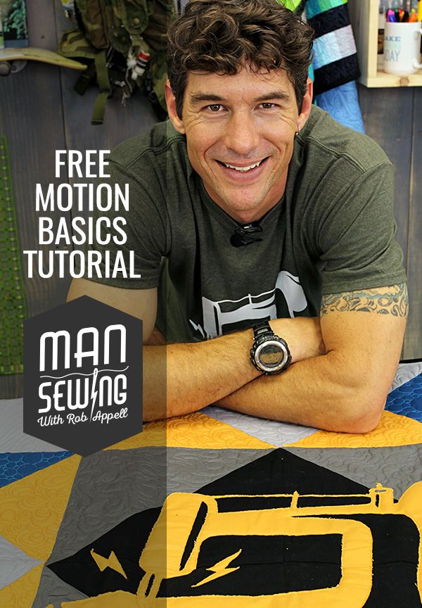 Learn the Basics of Free Motion Quilting from Rob Appell of Man Sewing!
