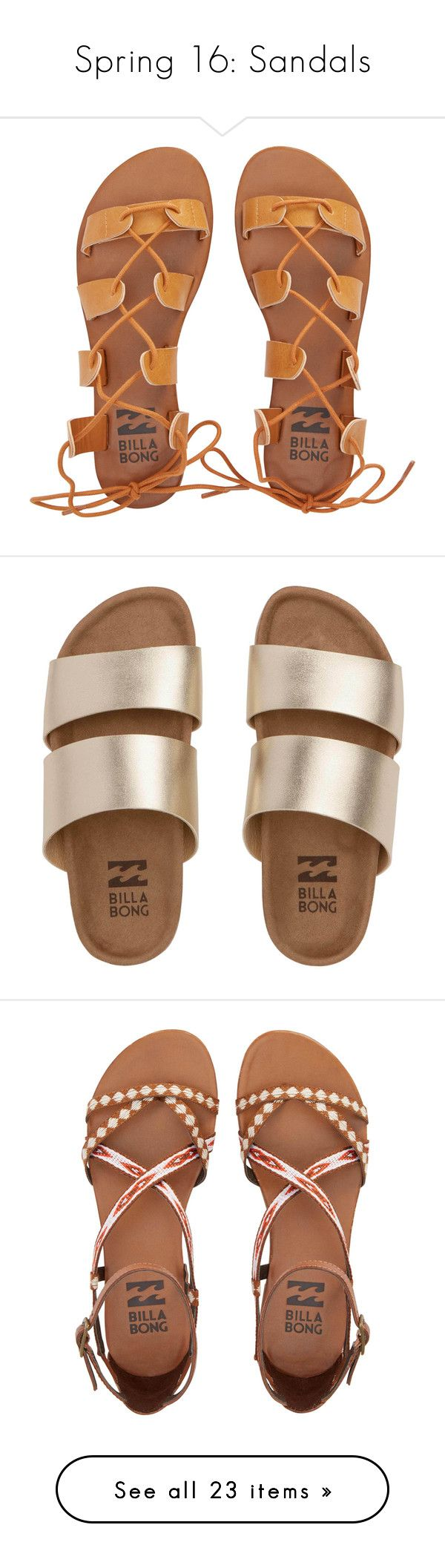 """Spring 16: Sandals"" by billabongusa ❤ liked on Polyvore featuring shoes, sandals, camel, footwear, gladiator sandals shoes, billabong sandals, camel sandals, laced sandals, laced shoes and gold"