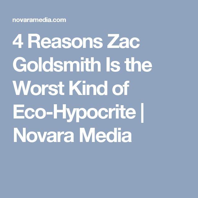 4 Reasons Zac Goldsmith Is the Worst Kind of Eco-Hypocrite | Novara Media