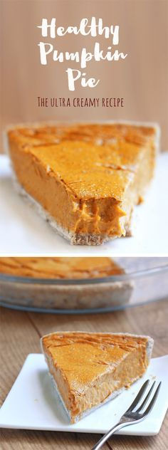Healthy Pumpkin Pie - satisfies your cravings without weighing you down with fat and sugar... The recipe is easy to make and so impossibly creamy that no one ever guesses it's secretly good for you! chocolatecoveredk... @Chocolate Covered Katie