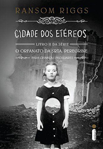 Cidade dos etéreos (O orfanato da srta. Peregrine para crianças peculiares Livro 2) por Ransom Riggs https://www.amazon.com.br/dp/B01ALZASXC/ref=cm_sw_r_pi_dp_-hVcxbXY0PP71