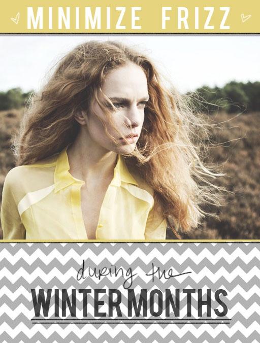 ways to reduce frizz during winterReduce Frizz, Winter Month, Frizz Minimal, Beautiful Department, Frizz Hair, Freizz Winterquick, Anti Frizz Quick, Minimal Frizzy, Frizzy Hair
