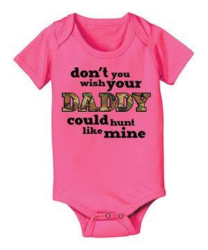 Baby Girl Stuff: Raspberry 'Don't You Wish Your Daddy' Bodysuit - I...