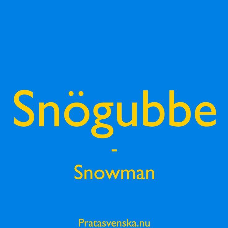 En [²snọ̈:gub:e] ⛄️ #swedish #svenska